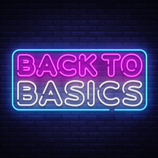 back to basics blog part 2
